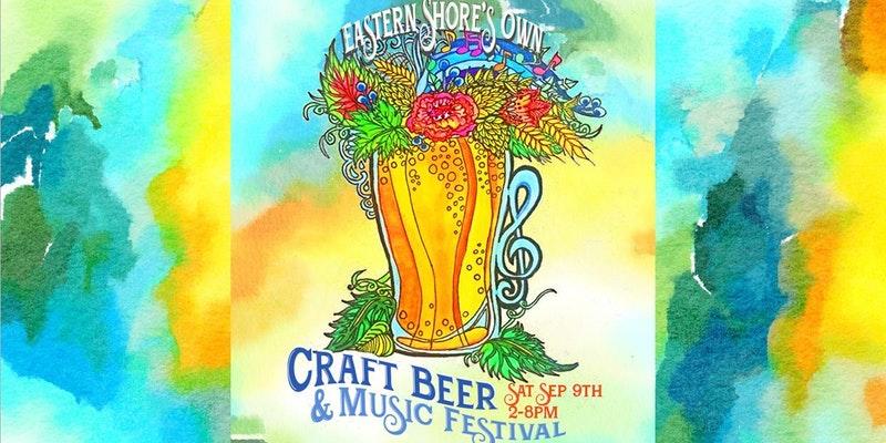 Eastern Shore's Own Craft Beer & Music Festival